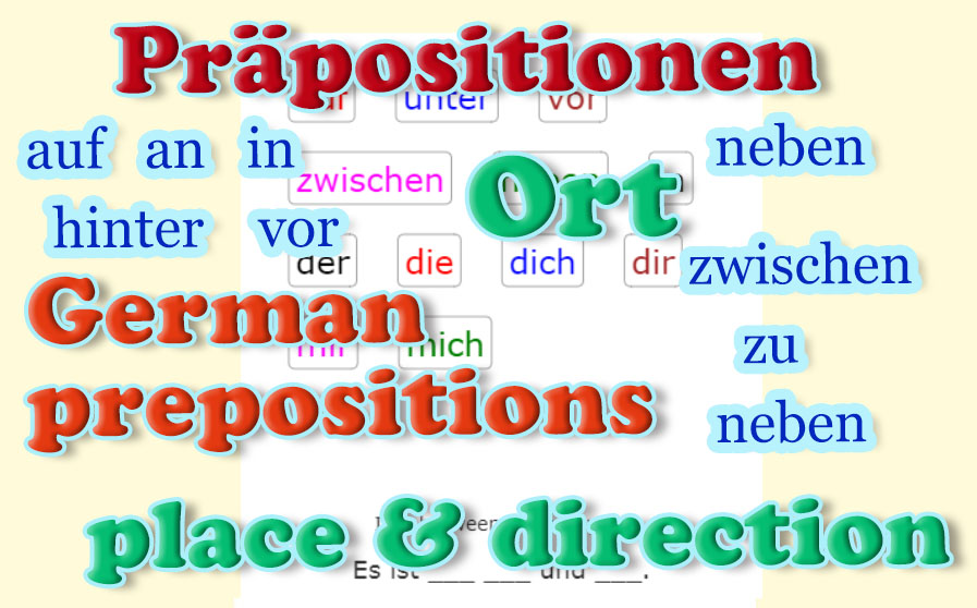 German prepositions - Place<br>Deutsch - Präpositionen - Ort<br>20 exercises
